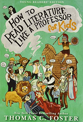 9780062200853: How to Read Literature Like a Professor: For Kids