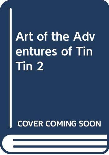 9780062200891: Art of the Adventures of Tin Tin 2