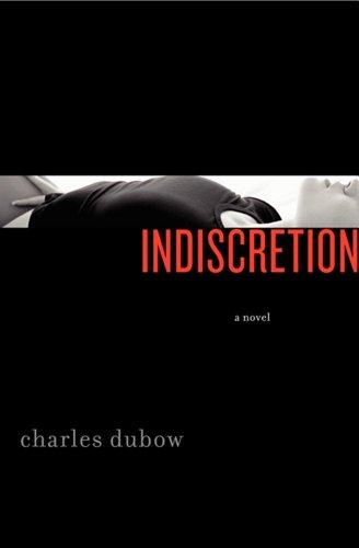 9780062201058: Indiscretion: A Novel