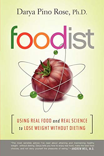 9780062201256: Foodist: Using Real Food and Real Science to Lose Weight Without Dieting