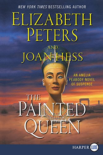 9780062201362: The Painted Queen: An Amelia Peabody Novel of Suspense