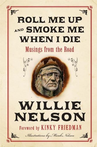 9780062201416: Roll Me Up and Smoke Me When I Die LP: Musings from the Road