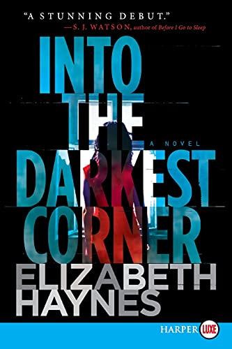 Into the Darkest Corner LP: A Novel: Haynes, Elizabeth