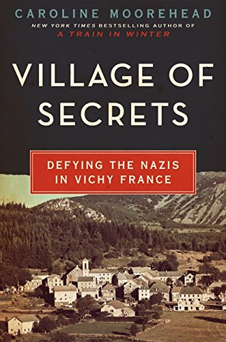 9780062202475: Village of Secrets: Defying the Nazis in Vichy France (The Resistance Trilogy)