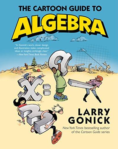 9780062202697: The Cartoon Guide to Algebra