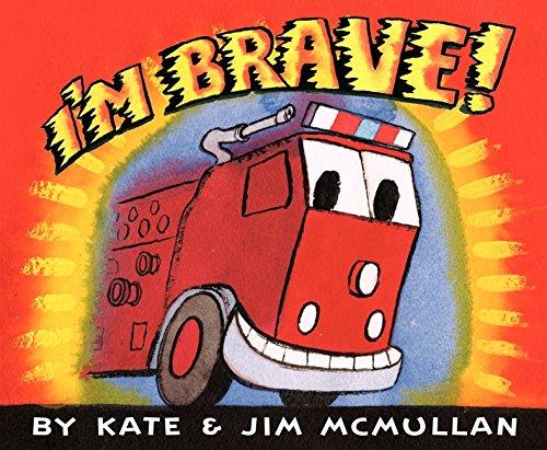I'm Brave!: McMullan, Kate