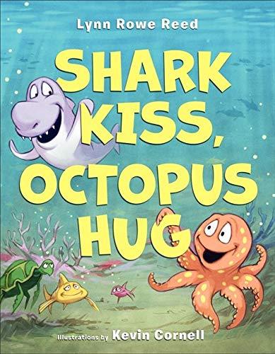 9780062203205: Shark Kiss, Octopus Hug