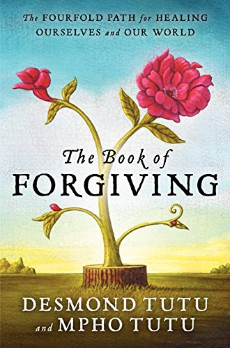 9780062203564: The Book of Forgiving: The Fourfold Path of Healing for Ourselves and Our World
