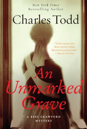 9780062203601: An Unmarked Grave Intl: A Bess Crawford Mystery