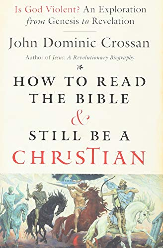 9780062203618: How to Read the Bible and Still Be a Christian