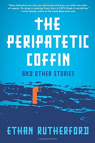 9780062203830: The Peripatetic Coffin and Other Stories