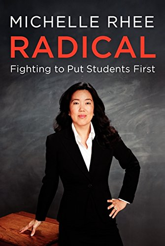 9780062203984: Radical: Fighting to Put Students First