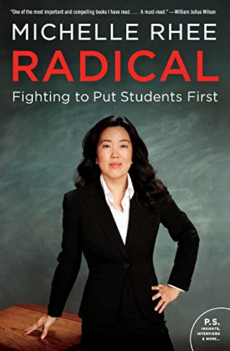9780062203991: Radical: Fighting to Put Students First