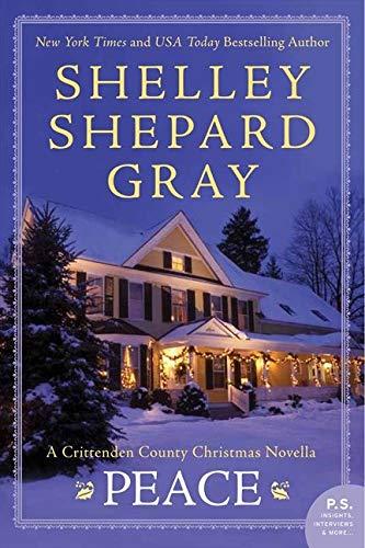 9780062204523: Peace: A Crittenden County Christmas Novel (Secrets of Crittenden County)