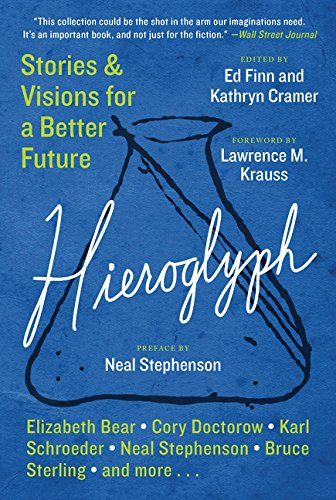 9780062204714: Hieroglyph: Stories and Visions for a Better Future
