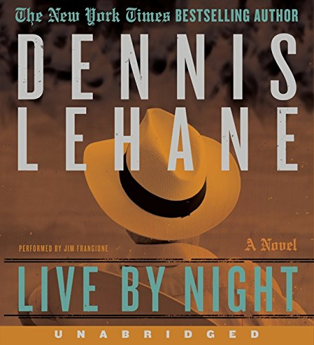9780062204790: Live by Night Unabridged CD