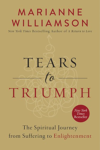 9780062205445: Tears to Triumph: The Spiritual Journey from Suffering to Enlightenment