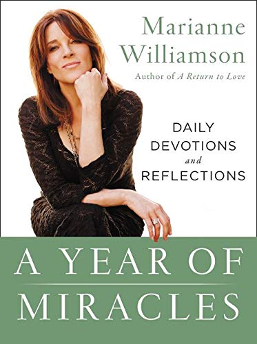 9780062205513: A Year of Miracles: Daily Devotions and Reflections