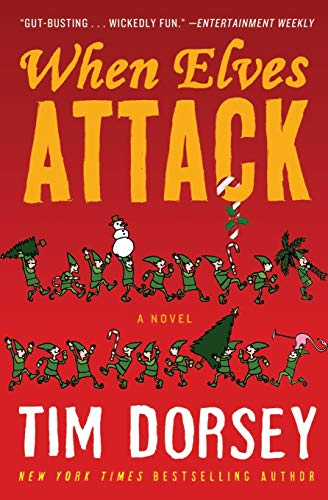9780062205797: When Elves Attack: A Joyous Christmas Greeting from the Criminal Nutbars of the Sunshine State (Serge Storms)