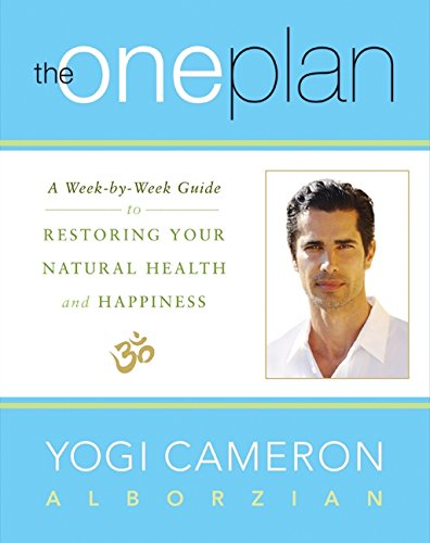 9780062205834: The One Plan: A Week-by-Week Guide to Restoring Your Natural Health and Happiness