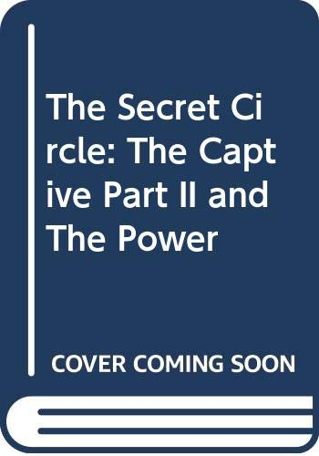 9780062205933: The Secret Circle: The Captive Part II and The Power