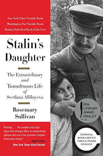 9780062206107: Stalin's Daughter: The Extraordinary and Tumultuous Life of Svetlana Alliluyeva