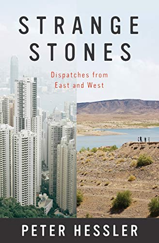 Strange Stones: Dispatches from East and West (0062206230) by Hessler, Peter
