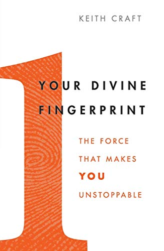 9780062206510: Your Divine Fingerprint: The Force That Makes You Unstoppable