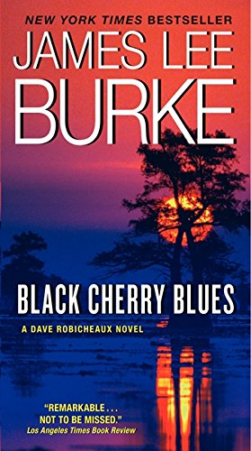 9780062206749: Black Cherry Blues: A Dave Robicheaux Novel