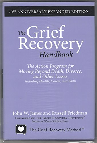 9780062207128: The Grief Recovery Handbook, 20th Anniversary Expanded Edition