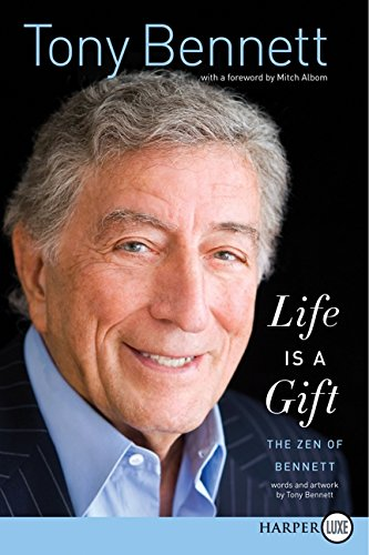 9780062207289: Life Is a Gift: The Zen of Bennett