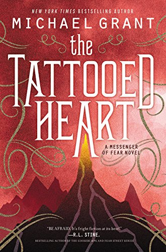 9780062207432: The Tattooed Heart (Messenger of Fear)