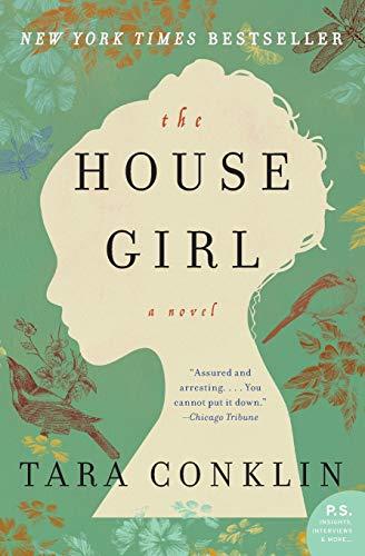 9780062207517: The House Girl: A Novel (P.S.)