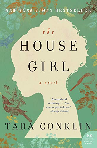 9780062207517: The House Girl: A Novel (P.S.)