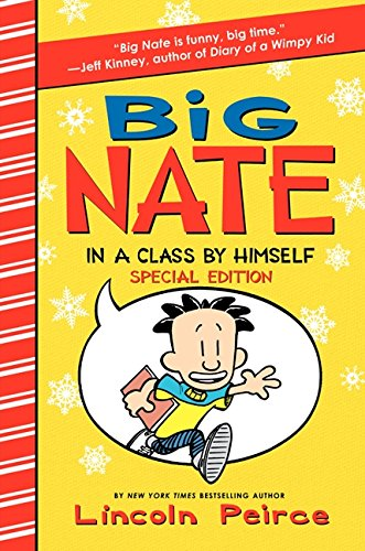 9780062207739: Big Nate: In a Class by Himself Special Edition: Includes 16 Extra Pages of Fun!