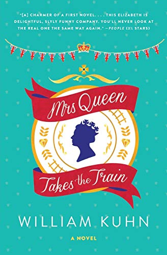 9780062208293: Mrs Queen Takes the Train: A Novel