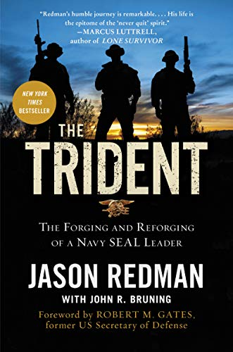 9780062208323: The Trident: The Forging and Reforging of a Navy SEAL Leader