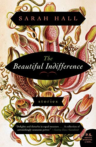 9780062208453: The Beautiful Indifference: Stories (P.S.)