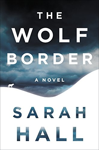 9780062208477: The Wolf Border: A Novel