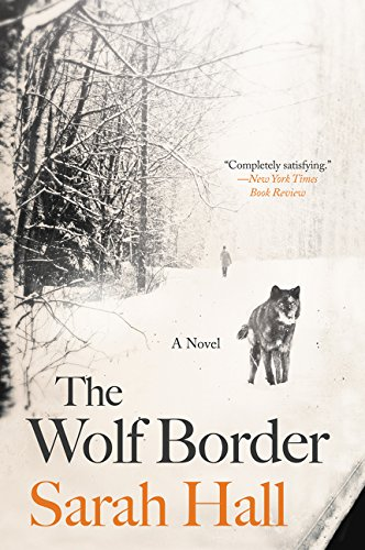 9780062208484: The Wolf Border: A Novel