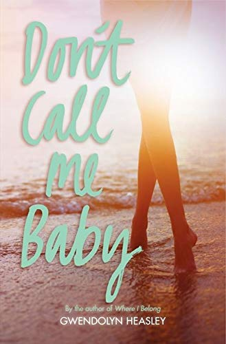 9780062208521: Don't Call Me Baby