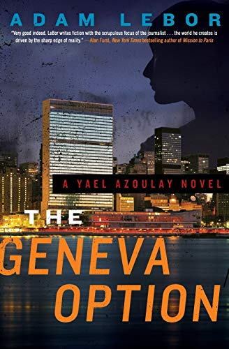 9780062208552: The Geneva Option: A Yael Azoulay Novel (Yael Azoulay Series)