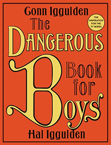 9780062208972: The Dangerous Book for Boys