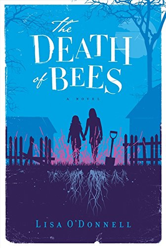 9780062209849: The Death of Bees: A Novel