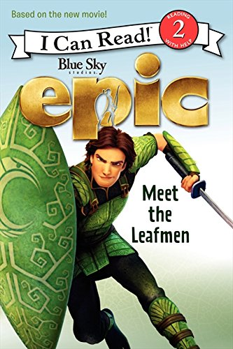 9780062209931: Epic: Meet the Leafmen (I Can Read Book 2)