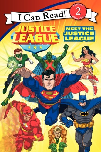 9780062210029: Justice League: Meet the Justice League (I Can Read! Reading with Help: Level 2)