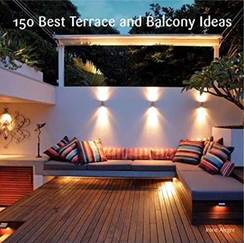 9780062210289: 150 Best Terrace and Balcony Ideas