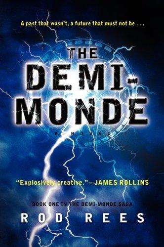 9780062210814: The Demi-Monde: Book One in the Demi-Monde Saga