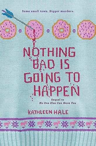 9780062211217: Nothing Bad Is Going to Happen (Kippy Bushman)