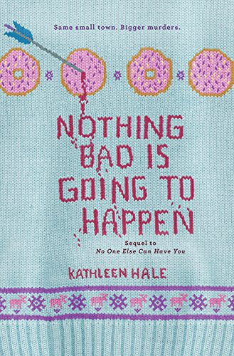9780062211217: Nothing Bad Is Going to Happen (Kippy Bushman)